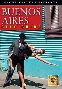 Globe Trekker: Buenos Aires City Guide [Import]