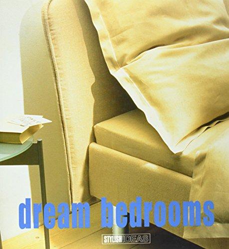 Dream Bedrooms (Stylish Ideas)
