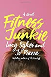 Fitness Junkie: A Novel