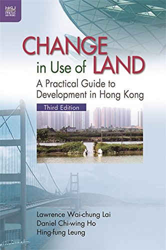 Change In Use Of Land  A Practical Guide To Development In Hong Kong