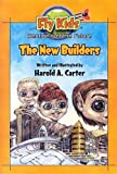 The New Builders, Harold A. Carter, 0977009009