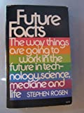 Future Facts, Stephen Rosen, 0671227564