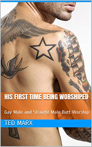 His First Time Being Worshiped: Gay Male and Straight Male Butt Worship