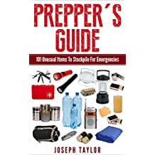 Prepper: 101 Unusual Items To Stockpile: Thinking Outside The Box For Survival Prepping and Bartering