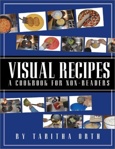 Visual Recipes: A Cookbook for Non-Readers by Tabitha Orth (2001-10-03)