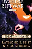 Jimmy the Hand: Legends of the Riftwar, Book III