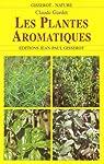 Les Plantes Aromatiques par Gardet