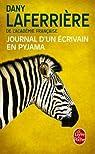 Journal d'un écrivain en pyjama par Laferrière