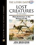 Lost Creatures of the Earth, Jon Erickson, 081604337X