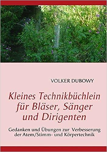 Kleines Technikbüchlein für Bläser, Sänger und Dirigenten