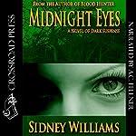 Midnight Eyes | Sidney Williams