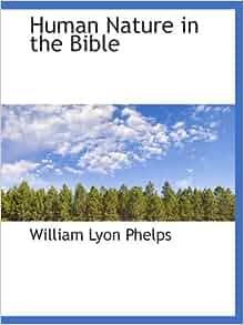 William Phelps Human Nature