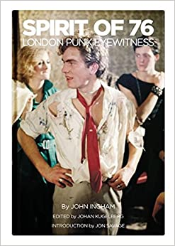 Book Spirit of '76: London Punk Eyewitness