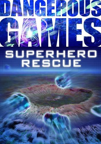 Superhero Mission (Dangerous Games) by MMS Gold