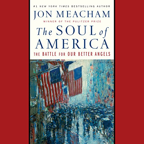 Book Cover: The Soul of America: The Battle for Our Better Angels