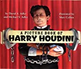 A Picture Book of Harry Houdini, David A. Adler and Michael S. Adler, 0823423026