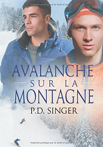 Avalanche Sur La Montagne (Les Montagnes)  [Singer, P D] (Tapa Blanda)