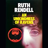 An Unkindness of Ravens: A Chief Inspector Wexford Mystery, Book 13
