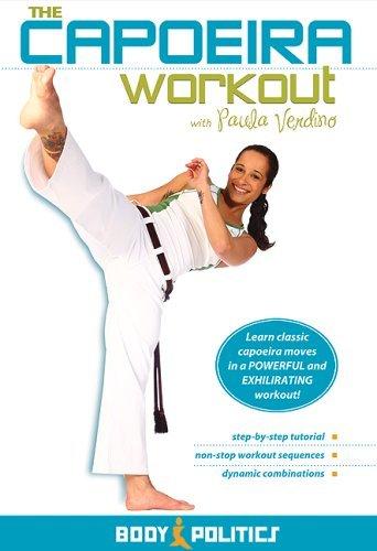 The Capoeira Workout: Open level capoeira instruction, Martial arts dance fusion, Capoeira fitness workout classes by Paula Verdino