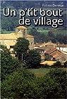 Un p'tit bout de village par Deneux