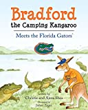Bradford the Camping Kangaroo: Meets the Florida Gators