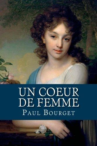 Un coeur de femme (French Edition) Coeur De Femmes