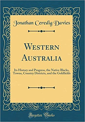 Western Australia: Its History and Progress, the Native