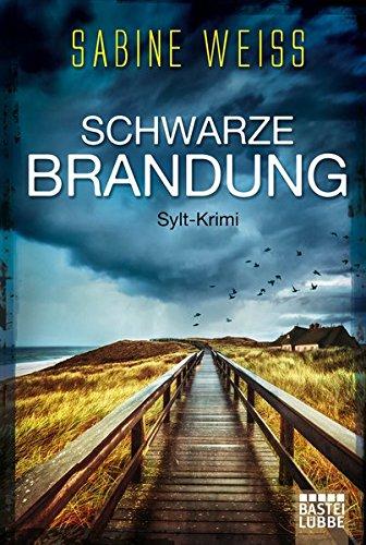 Schwarze Brandung: Sylt-Krimi (Liv Lammers, Band 1)