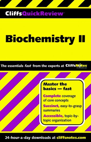 CliffsQuickReview Biochemistry II (Bk. 2)