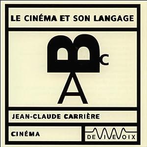 Le Cinéma et son langage Speech