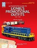 Guía autorizada de los conjuntos promocionales de Lionel 1960-1969 (colección de edición limitada - autografiada y numerada 1-100)