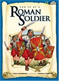 How to Be a Roman Soldier, Fiona MacDonald, 1426301693
