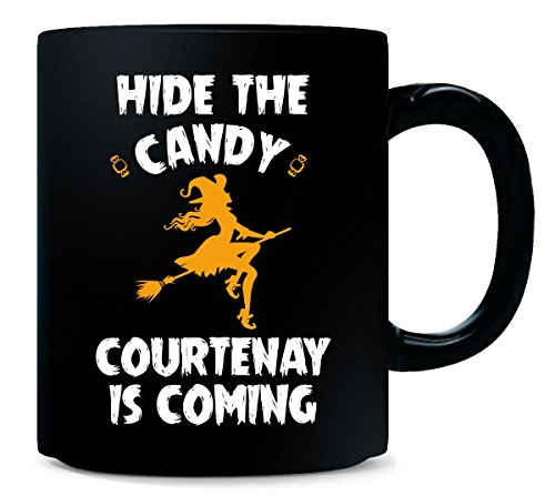 Hide The Candy Courtenay Is Coming Halloween Gift - Mug for $<!--$17.99-->