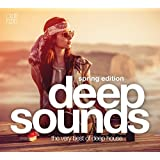 Deep Sounds - Spring Edition (The Very Best of Deep House)