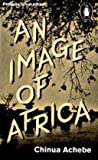 An Image of Africa/ The Trouble with Nigeria (Penguin Great Ideas) by Achebe, Chinua (2010) Paperback