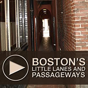 Boston's Little Lanes and Passageways Speech