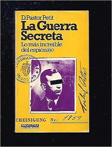 Book La guerra secreta: Lo más increíble del espionaje (Bruguera libro blanco ; 1511/14) (Spanish Edition)