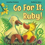 img - for Go For It, Ruby! (Ruby the Duckling) (Volume 3) book / textbook / text book