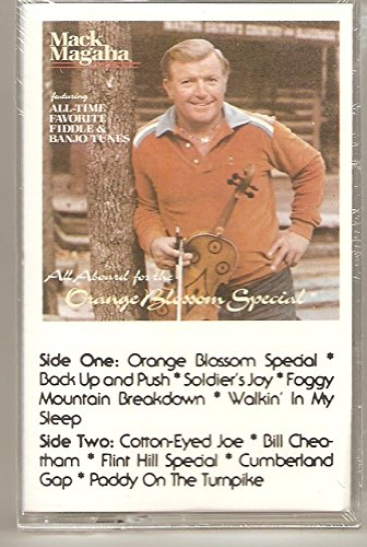 All Aboard for the Orange Blossom Special: Mack Magaha [Fiddle and Banjo Country Favorites Audio Cassette] Cotton-Eyed Joe, Foggy Mountain Breakdown