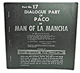 Part No. 17 DIALOGUE PART of PACO IN MAN OF LA MANCHA (TAMS-WITMARK MUSIC LIBRARY, INC.)