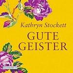 Gute Geister | Kathryn Stockett
