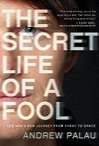 The Secret Life of a Fool