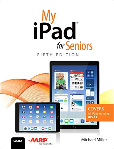 My iPad for Seniors (5th Edition)