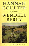 Hannah Coulter, Wendell Berry, 1593760361