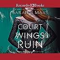 A Court of Wings and Ruin | Livre audio Auteur(s) : Sarah J. Maas Narrateur(s) : Amanda Leigh Cobb