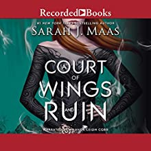 A Court of Wings and Ruin Audiobook by Sarah J. Maas Narrated by Amanda Leigh Cobb