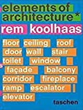 img - for Rem Koolhaas: Elements of Architecture book / textbook / text book