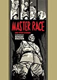 Master Race and Other Stories (The EC Comics Library)