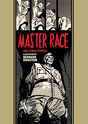 Master Race and Other Stories (The EC Comics - Ray Race