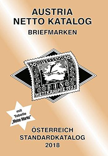 ANK-Oesterreich Standardkatalog 2018: Alle Briefmarken ab 1850 bis heute. Taschenbuch – 23. November 2017 Christine Steyrer Austria Netto 3902662433 Ratgeber / Hobby